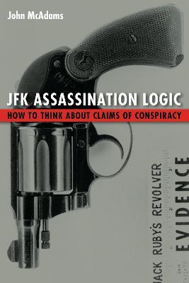 JFK Assassination Logic by John McAdams