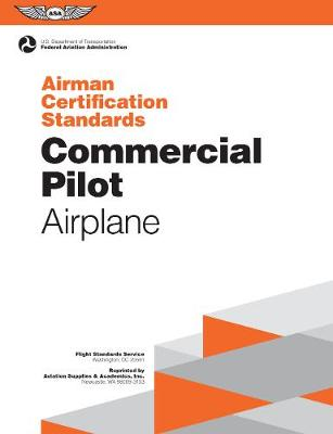 Commercial Pilot Airman Certification Standards - Airplane book