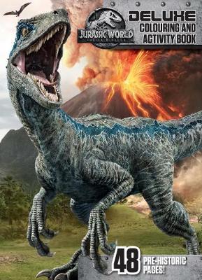 Jurassic World: Fallen Kingdom Deluxe Colouring and Activity Book book