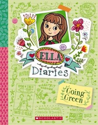 Ella Diaries #11: Going Green by Costain, Meredith