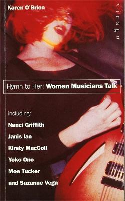 Hymn To Her by Karen O'brien
