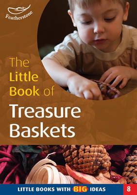 Little Book of Treasure Baskets by Professor Ann Roberts