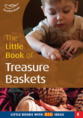 The Little Book of Treasure Baskets by Professor Ann Roberts