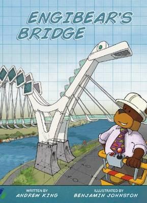Engibear's Bridge by Andrew King