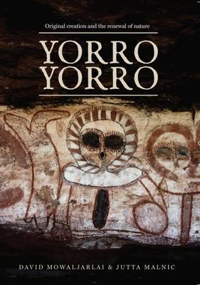 Yorro Yorro by David Mowaljarlai