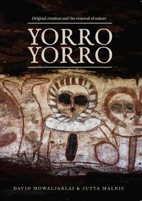 Yorro Yorro by David Mowaljarlai