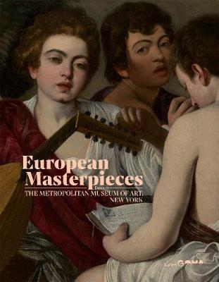 European Masterpieces from The Metropolitan Museum of Art, New York book