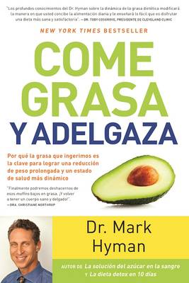 Come Grasa y Adelgaza by Dr Mark Hyman