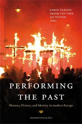 Performing the Past by Jay Winter