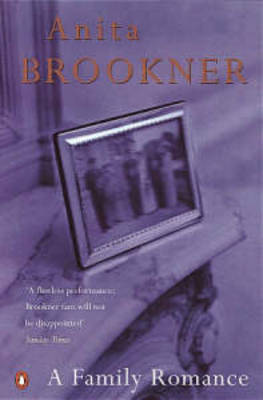 A A Family Romance by Anita Brookner