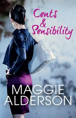 Cents And Sensibility by Maggie Alderson