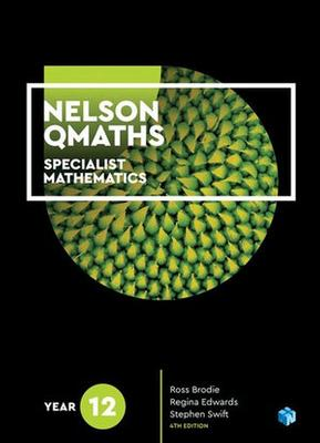 Nelson QMaths 12 Mathematics Specialist Student Book 1 Access Code for  26 Months by Ross Brodie