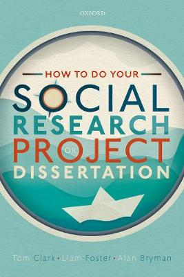 How to do your Social Research Project or Dissertation book