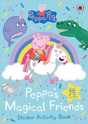 Peppa Pig: Peppa's Magical Friends Sticker Activity book