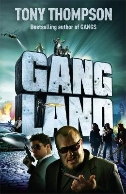 Gang Land by Tony Thompson