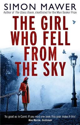 Girl Who Fell From The Sky by Simon Mawer