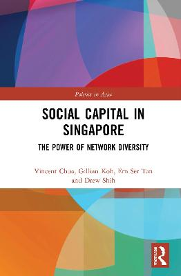 Social Capital in Singapore: The Power of Network Diversity book