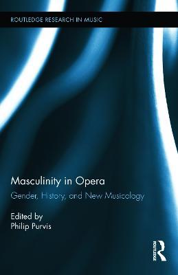 Masculinity in Opera book