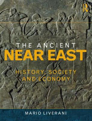 The Ancient Near East by Mario Liverani