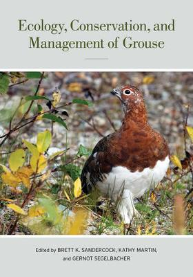 Ecology, Conservation, and Management of Grouse book