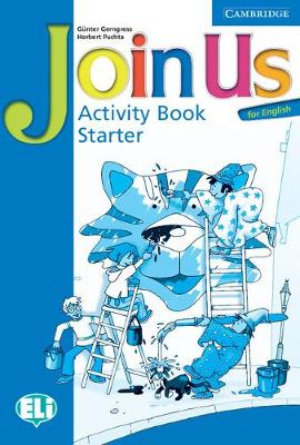 Join Us for English Starter Activity Book by Gunter Gerngross