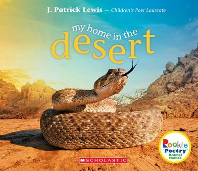 My Home in the Desert by J Patrick Lewis