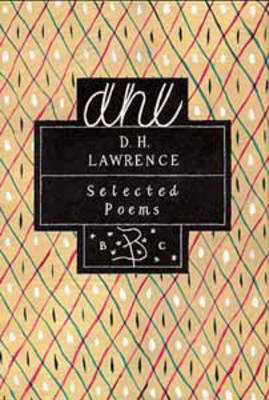 Selected Poems by D H Lawrence