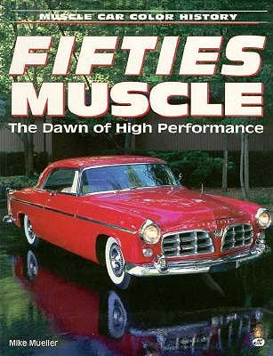 Fifties Muscle by Mike Mueller