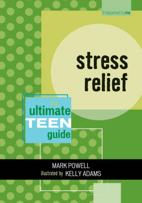 Stress Relief by Mark Powell
