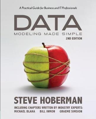 Data Modeling Made Simple by Steve Hoberman
