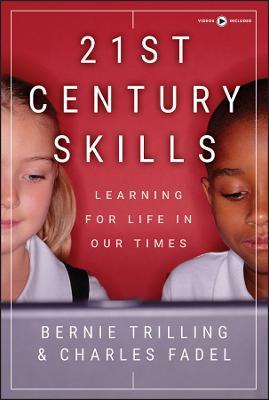 21st Century Skills by Bernie Trilling