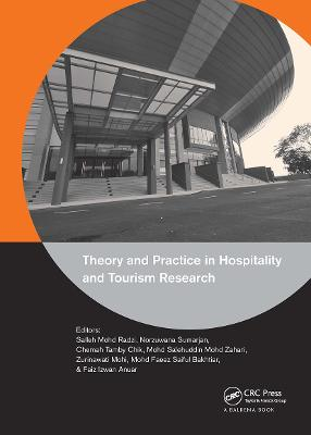 Theory and Practice in Hospitality and Tourism Research by Salleh Mohd Radzi
