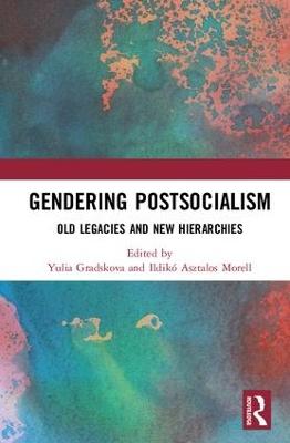 Gendering Postsocialism book