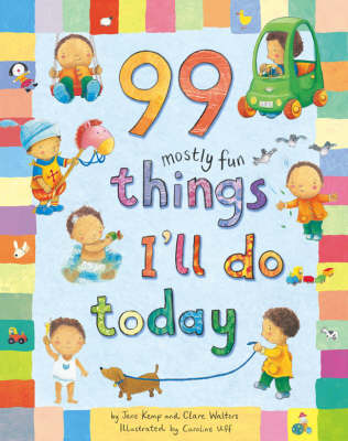 99 Mostly Fun Things I'll Do Today by Jane Kemp