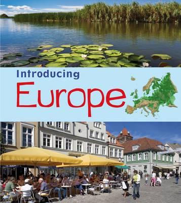 Introducing Europe by Chris Oxlade