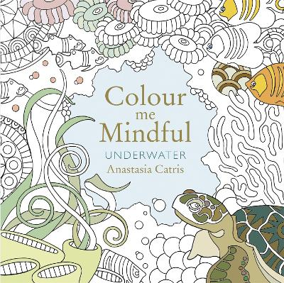 Colour Me Mindful: Underwater book