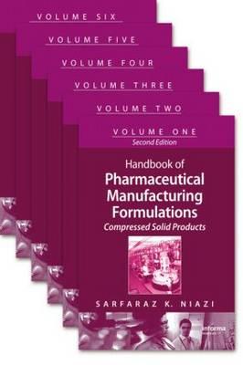 Handbook of Pharmaceutical Manufacturing Formulations, Second Edition by Sarfaraz K. Niazi