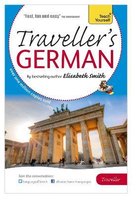 Elisabeth Smith Traveller's: German by Elisabeth Smith