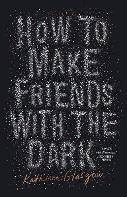 How to Make Friends with the Dark book