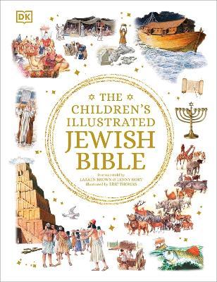 The Children's Illustrated Jewish Bible by Laaren Brown