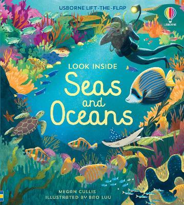 Look Inside Seas and Oceans by Megan Cullis