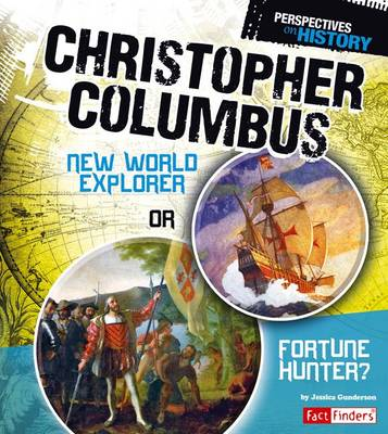 Christopher Columbus by Jessica Gunderson