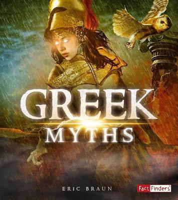 Greek Myths by Eric Braun
