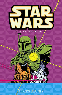 Star Wars Fool's Bounty v. 5 by Mary Jo Duffy