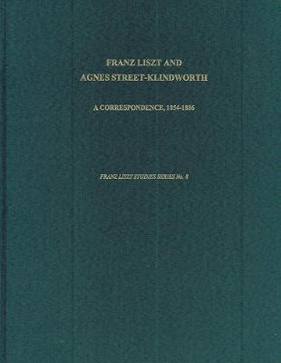 Franz Liszt and Agnes Street-Klindworth by Michael Saffle