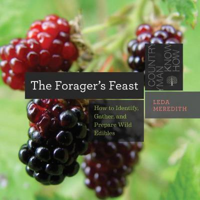 Forager's Feast by Leda Meredith