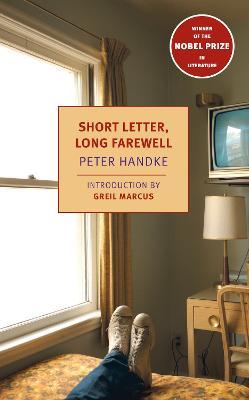 Short Letter, Long Farewell by Peter Handke