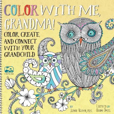 Color with Me, Grandma! by Jasmine Narayan