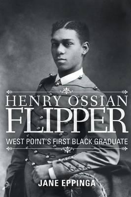Henry Ossian Flipper by Jane Eppinga