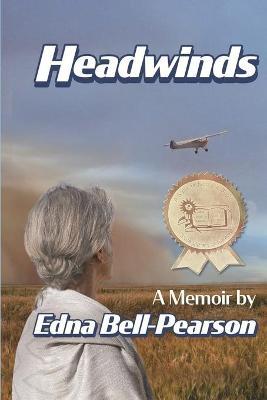 Headwinds: a memoir by Edna Bell-Pearson
